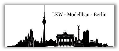 LKW Modellbau Berlin